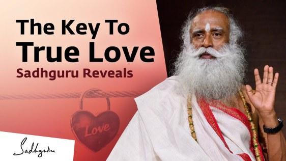 sadhguru the key to true love